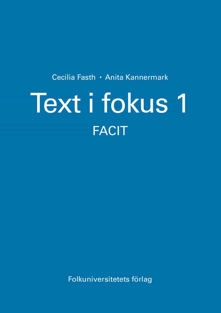 Text i fokus 1 facit